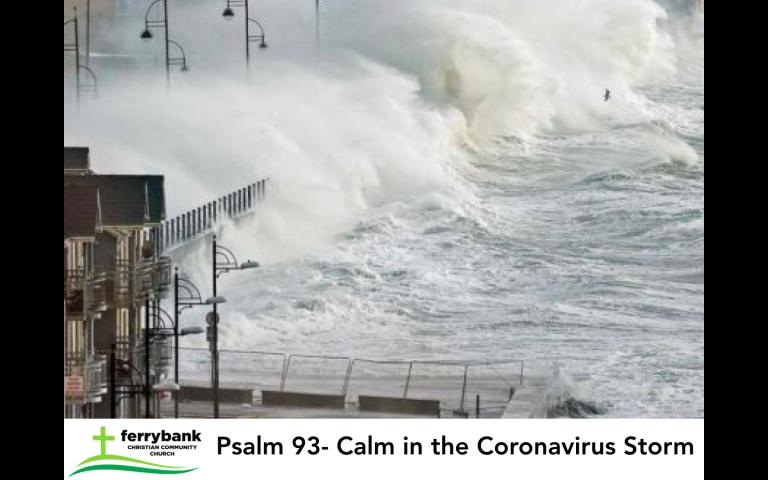 Psalm 93- Calm in the Coronavirus Storm